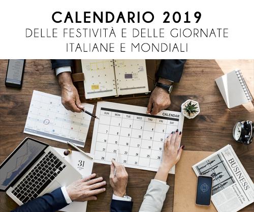 Calendario Delle Giornate Mondiali E Nazionali 2021 calendario 2019 delle festività e delle giornate italiane e mondiali